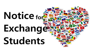 Notice for Exchange Students
